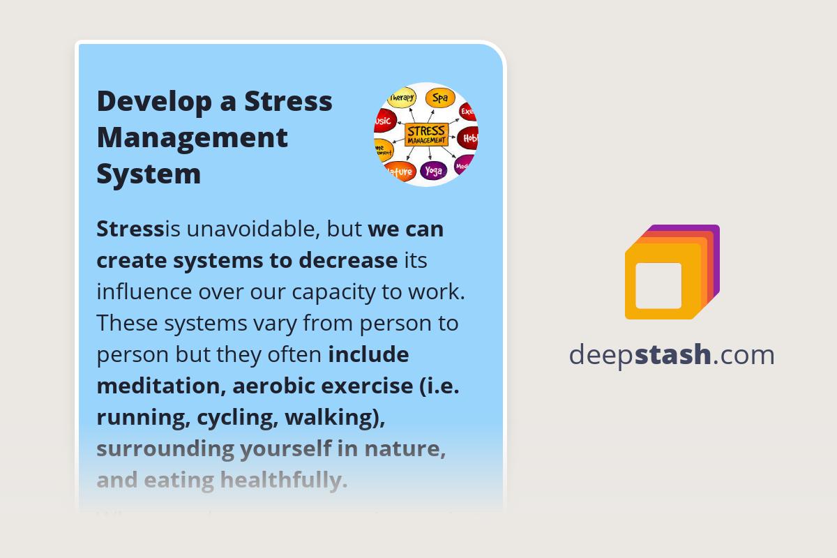 Develop A Stress Management System Deepstash